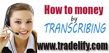 How to make at least 20 dollars daily transcribing